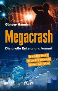 Megacrash - Die große Enteignung kommt / Günter Hannich