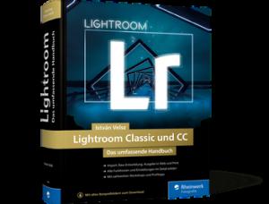 Lightroom Classic und CC – Das umfassende Handbuch / István Velsz