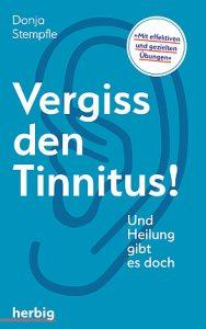 Vergiss den Tinnitus! / Donja Stempfle