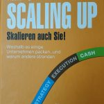 SCALING UP - Skalieren auch Sie! / Verne Harnish