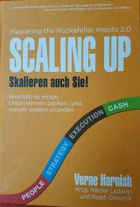SCALING UP - Skalieren auch Sie! / Verne Harnish / Hrsg. Nikolai Ladanyi und Ralph Chromik
