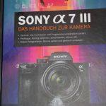 Sony α7 III - Das Handbuch zur Kamera / Margit & Dietmar Spehr
