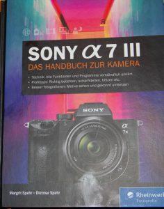 Margit & Dietmar Spehr: Sony α7 III - Das Handbuch zur Kamera