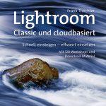 Lightroom – Classic und cloudbasiert / Frank Treichler