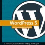 WordPress 5 − Das umfassende Handbuch / Richard Eisenmenger