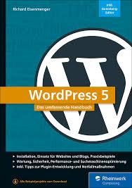 Richard Eisenmenger: WordPress 5 − Das umfassende Handbuch