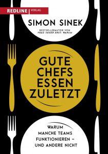 Simon Sinek_Gute Chefs essen zuletzt