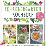 Schrebergarten Kochbuch / Christiane Leesker & Vanessa Jansen
