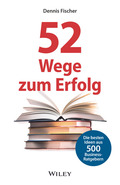 52 Wege zum Erfolg / Dennis Fischer