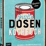 Das große Dosenkochbuch / Inga Pfannebecker