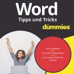 Word − Tipps und Tricks für dummies® / Rainer Schwabe