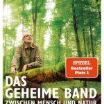 Das geheime Band zwischen Mensch und Natur / Peter Wohlleben