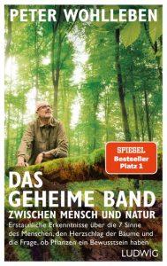 Peter Wohlleben_Das geheime Band zwischen Mensch und Natur
