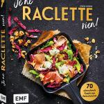 Je ne Raclette rien! / Maria Panzer