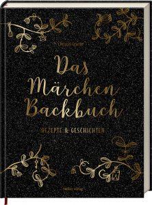 Christin Geweke_Das Märchen-Backbuch