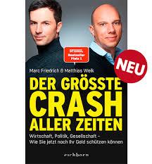Marc Friedrich & Matthias Weik_Der größte Chrash aller Zeiten