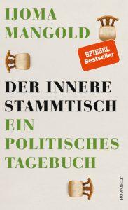 Ijoma-Mangold-Der-innere-Stammtisch-Ein-politisches-Tagebuch