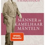 Männer in Kamelhaarmänteln / Elke Heidenreich