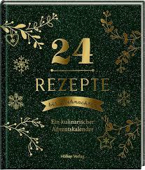 Hölker Verlag - 24 Rezepte bis Weihnachten - Ein kulinarischer Adventskalender