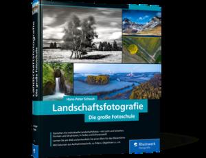 Hans-Peter Schaub-Landschaftsfotografie − Die große Fotoschule