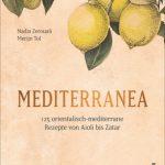 Mediterranea − 125 orientalisch-mediterrane Rezepte