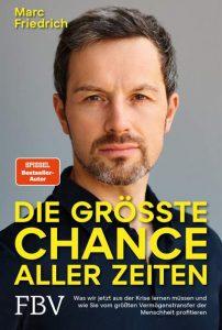 Marc Friedrich / Die grösste Chance aller Zeiten