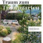 Vom Traum zum Traumgarten − Das große Vorher-Nachher-Gartenbuch