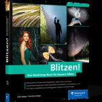 Blitzen! Das Workshop-Buch für bessere Bilder / K. u. C. Sänger
