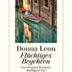 Flüchtiges Begehren − Commissario Brunettis 30. Fall / Donna Leon