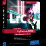 Lightroom Classic − Das umfassende Handbuch / István Velsz