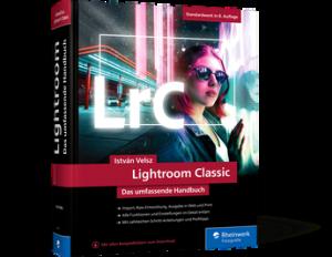 István Velsz: Lightroom Classic − Das umfassende Handbuch