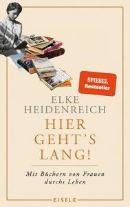 Elke Heidenreich: Hier geht's lang!