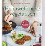 Heimwehküche vegetarisch / Madeleine & Florian Ankner